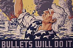 """Bullets will do it"" Plakat propagandowy"